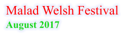 Malad Welsh Festival August 2017