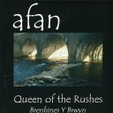 Album art for Afan's Queen of the Rushes